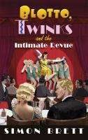 Cover image for Blotto, Twinks and the intimate revue