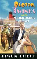 Cover image for BLOTTO, TWINKS AND THE MAHARAJAH'S JEWEL