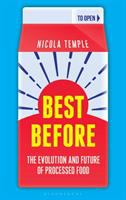 Cover image for Best before : the evolution and future of processed food