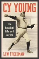 Cover image for Cy Young : the baseball life and career