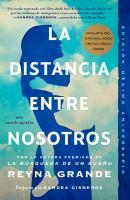 Cover image for La distancia entre nosotros