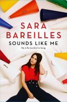 Cover image for Sounds like me : my life (so far) in song