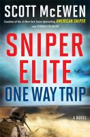 Cover image for Sniper elite : one-way trip : a novel