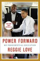Cover image for Power forward : my presidential education