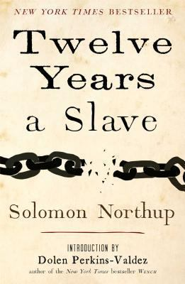 Cover image for Twelve years a slave : narrative of Solomon Northup, a citizen of New-York, kidnapped in Washington City in 1841, and rescued in 1853