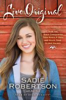 Cover image for Live original : how the Duck Commander teen keeps it real and stays true to her values
