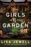 Cover image for The girls in the garden : a novel