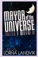 Cover image for Mayor of the universe