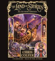 Cover image for The Land of Stories : an author's odyssey