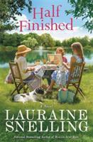 Cover image for Half finished : a novel