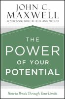 Cover image for The power of your potential : how to break through your limits