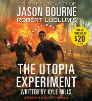 Cover image for Robert Ludlum's The utopia experiment [a Covert-One novel]