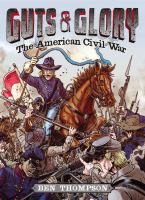 Cover image for Guts & glory : the American Civil War