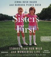 Cover image for Sisters first : stories from our wild and wonderful life