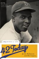 Cover image for 42 today : Jackie Robinson and his legacy