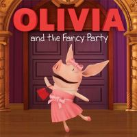 Cover image for Olivia and the fancy party