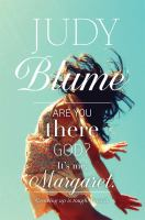 Cover image for Are you there God? It's me, Margaret.
