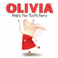 Cover image for Olivia helps the tooth fairy