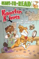 Cover image for Hamster Holmes. On the right track