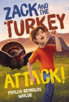 Cover image for Zack and the turkey attack!