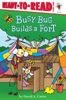 Cover image for Busy Bug builds a fort
