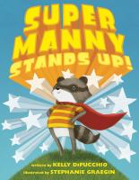 Cover image for Super Manny stands up!