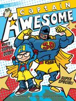 Cover image for Captain Awesome meets Super Dude! : super special