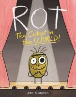 Cover image for Rot, the cutest in the world!