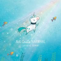 Cover image for Not quite narwhal