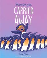 Cover image for Harriet gets carried away