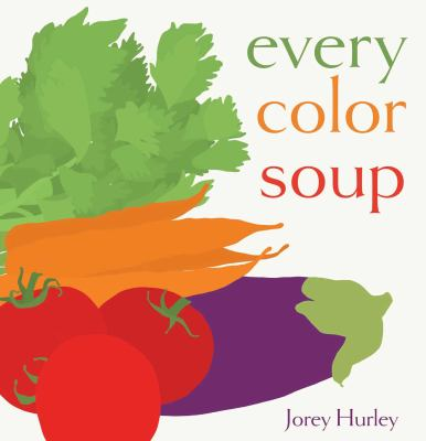 Cover image for Every color soup