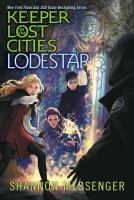 Cover image for Keeper of the lost cities. Lodestar