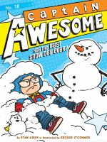 Cover image for Captain Awesome has the best snow day ever?