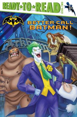 Cover image for Better call Batman!
