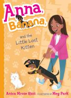 Cover image for Anna, Banana, and the little lost kitten