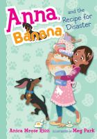 Cover image for Anna, Banana, and the recipe for disaster