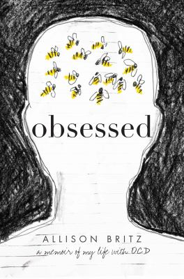 Cover image for Obsessed : a memoir of my life with OCD