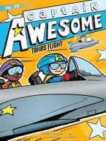 Cover image for Captain Awesome takes flight