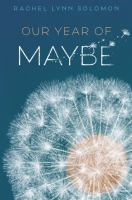 Cover image for Our year of maybe
