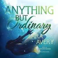 Cover image for Anything but ordinary