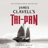 Cover image for Tai-Pan : the epic novel of the founding of Hong Kong