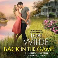 Cover image for Back in the game : a Stardust, Texas novel