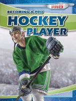 Cover image for Becoming a pro hockey player