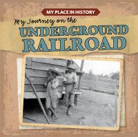 Cover image for My journey on the underground railroad