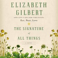 Cover image for The signature of all things