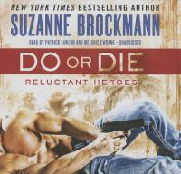 Cover image for Do or die : reluctant heroes