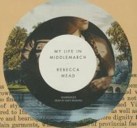 Cover image for My life in Middlemarch