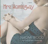 Cover image for Mrs. Hemingway : a novel
