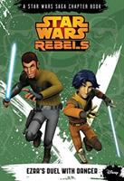 Cover image for Star Wars rebels. Ezra's duel with danger