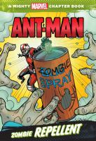Cover image for Zombie repellent : starring Ant-Man